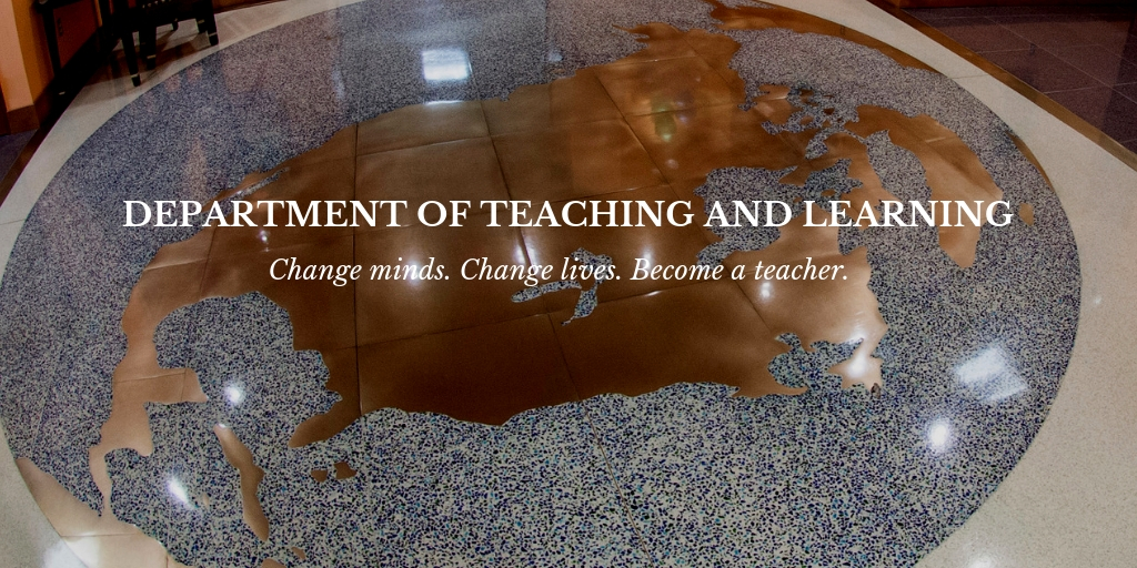 Bronze world floor map with text reading, Department of Teaching and Learning Change minds. Change lives. Become a teacher.